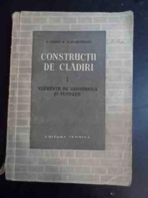 Constructii De Cladiri I Elemente De Geotehnica Si Fundatii - S. Andrei D. Giurcaneanu ,544313 foto