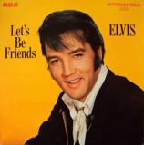 Disc Vinil - Elvis Presley  – Let's Be Friends