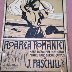 Floarea Romaniei. Mare Potpourri National pt piano singur :compus - J. Paschill