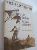 Un Gulliver in tara chiticilor - Mircea Santimbreanu