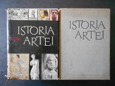 MIHAIL ALPATOV - ISTORIA ARTEI 2 volume (1962, editie cartonata) foto