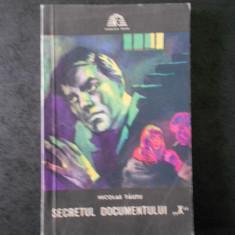 NICOLAE TAUTU - SECRETUL DOCUMENTULUI X (Colectia Sfinx)