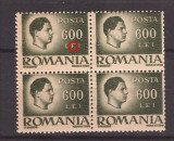 1946 - Mihai, val. 600L eroare LFI, bloc de 4 neuzat