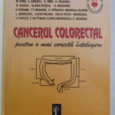 CANCERUL COLORECTAL PENTRU O MAI CORECTA INTELEGERE de V . PACURAR ...C. NEGRINI , 1999