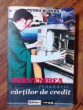 Prevenirea fraudarii cartilor de credit - Petru Blanda      (4+1)