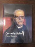 Corneliu Baba, Un Peintre De L'est - Pavel Susara