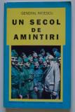 General Rățescu - Un secol de amintiri (cu dedicația fiului)