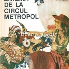 Enigma De La Circul Metropol - H. Robbling