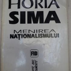 MENIREA NATIONALISMULUI-HORIA SIMA,BUCURESTI 1993
