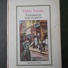 JULES VERNE - TESTAMENTUL UNUI EXCENTRIC (1981, Editura Ion Creanga)