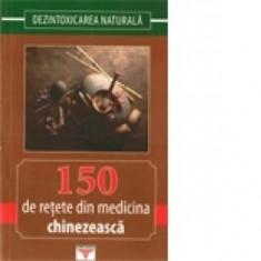 150 de rețete din medicina chinezească