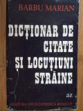 Dictionar De Citate Si Locutiuni Straine - Barbu Marian ,308504