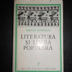 MIRON POMPILIU - LITERATURA SI LIMBA POPULARA