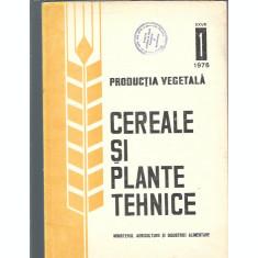 Cereale si plante tehnice. Productia vegetala 1/1976