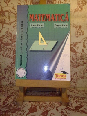 """Dana Radu - Matematica manual pentru clasa a VIII a """"1598"""" foto"""