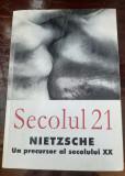 Nietzsche Un precursor al secolului XX, revista Secolul 21