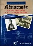 Ford Roger - Nemetorszag titkos fegyverei a II. vilaghaboruban - 1061 (carte pe limba maghiara)