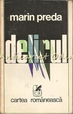 Delirul - Marin Preda