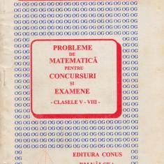 Radu, D. s. a. - PROBLEME DE MATEMATICA PENTRU CONCURSURI SI EXAMENE, ed. Conus, Alta editura