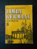 EMILIA SAVIN, IOAN LAZARESCU - LIMBA GERMANA CURS PRACTIC volumul 2, usor uzata