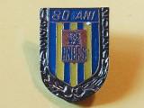 Insigna sport Academia Nationala de Educatie Fizica si Sport(aniversare 80 ani)