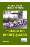 Floare de scortisoara - Clelia Ifrim, Nicole Pottier