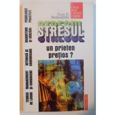 STRESUL , UN PRIETEN PRETIOS ? de VERA BIRKENBIHL , 1999