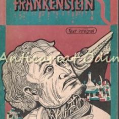 Frankenstein Sau Prometeul Modern - Mary W. Shelley