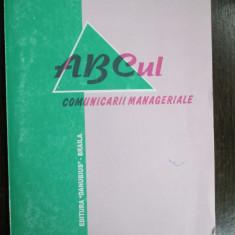 ABCul comunicarii manageriale-Monica Voicu, Costache Rusu