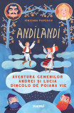Aventura gemenilor Andrei și Lucia dincolo de Poiana Vie. Seria Andilandi (Vol.2)