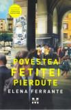 Povestea fetitei pierdute | Elena Ferrante