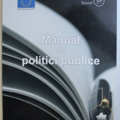 MANUAL DE POLITICI PUBLICE de CARMEN PANAIT , 2009