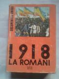 (C429) 1918 LA ROMANI - DOCUMENTELE UNIRII VOL. 8