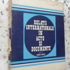 RELATII INTERNATIONALE IN ACTE SI DOCUMENTE VOL.II (1939-1945) (COTOR RUPT) - AL