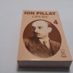 ION PILLAT OPERE, VOL. IV (TALMACIRI 1919-1944) de CORNELIA PILLAT, 2002 RF18/3