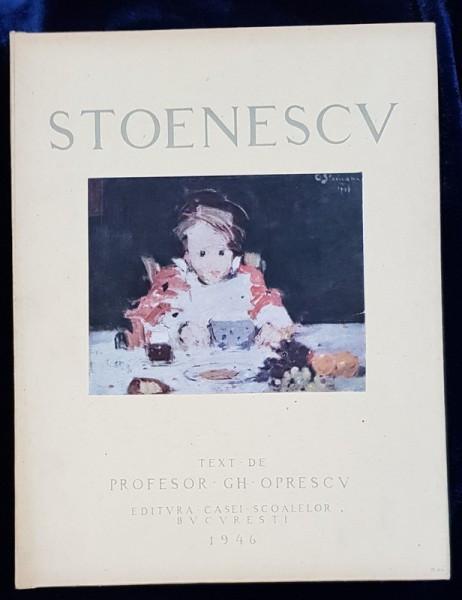 EUSTATIU STOENESCU de GH. OPRESCU - BUCURESTI 1946