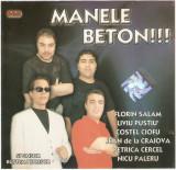 CD Manele Beton!!! : Florin Salam, Nicu Paleru, Liviu Pustiu