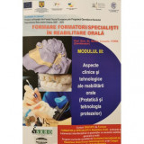 Cumpara ieftin Formare formatori / specialisti in reabilitare orala (III)- Prof. Univ. Dr. Norina Consuela Forna (Coord.)