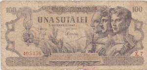 ROMANIA 100 LEI 5 DECEMBRIE 1947 UZATA