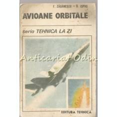 Avioane Orbitale - F. Zaganescu, S. Ispas
