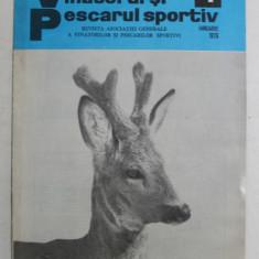 REVISTA VANATORUL SI PESCARUL SPORTIV , ANUL XXVII , NUMARUL 1 ( 322 ) , IANUARIE , 1976