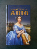 HONORE DE BALZAC - ADIO