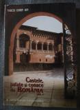 Narcis Dorin Ion - Castele, palate și conace din România (vol. 1)