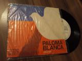DISC VINIL  PALOMA BLANCA\CHARLIE GRUPUL 5T STARE DISC EX