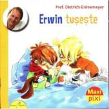Erwin tuseste | Dietrich Gronemeyer