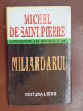 Miliardarul-Michel de Saint Pierre