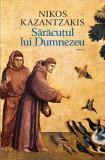 Saracutul lui Dumnezeu | Nikos Kazantzakis, Humanitas Fiction
