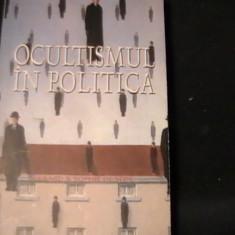 OCULTISMUL IN POLITICA-DE LA PITAGORA PINA IN ZILELE NOASTRE-GERARD DE   SEDE