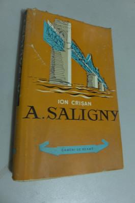 """Ion Crisan - Anghel Saligny """"Oameni de seama"""", 1959, 171 pag. tiraj: 5100 ex. foto"""