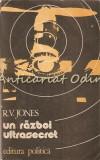 Un Razboi Ultrasecret 1939-1945 - Reginald V. Jones
